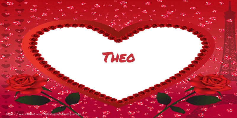 Greetings Cards for Love - Name in heart  Theo