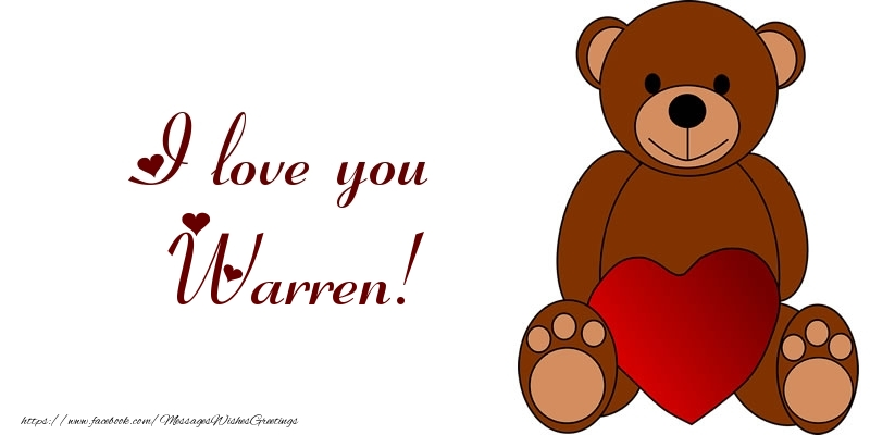 Greetings Cards for Love - I love you Warren!