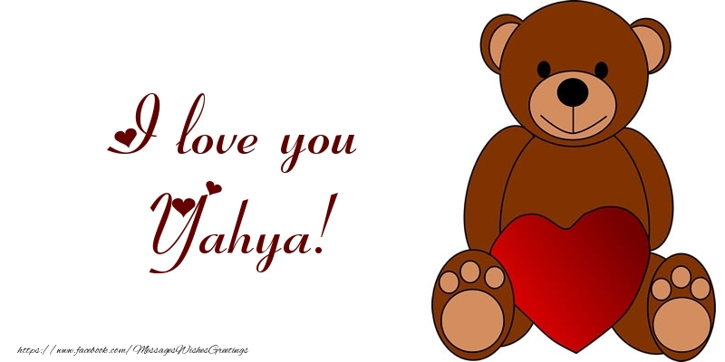 Greetings Cards for Love - I love you Yahya!