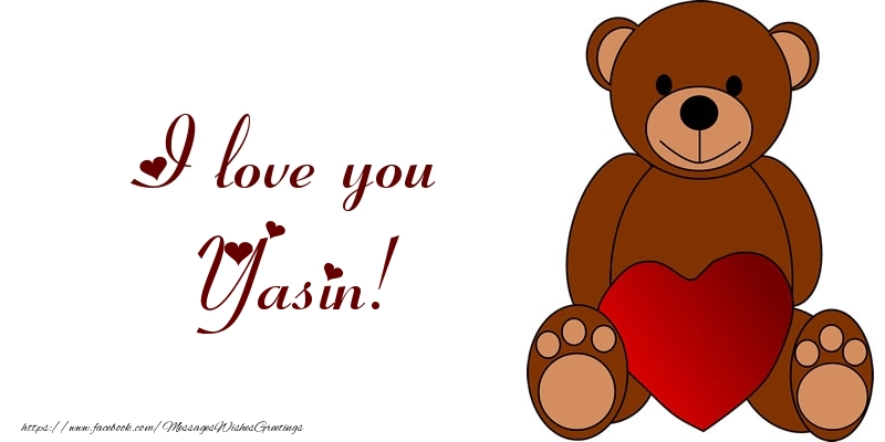 Greetings Cards for Love - I love you Yasin!