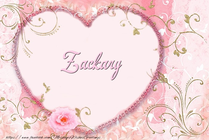 Greetings Cards for Love - Zackary