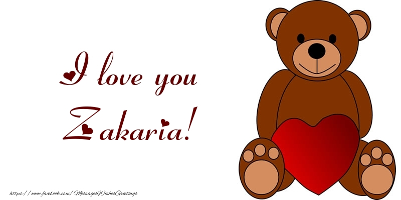 Greetings Cards for Love - I love you Zakaria!