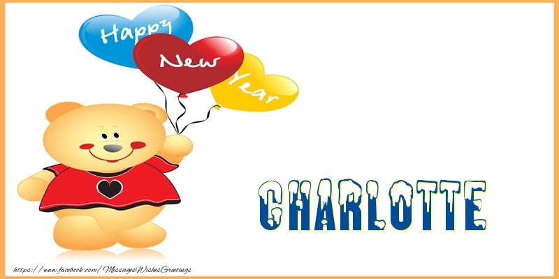 Happy New Year Charlotte! - Greetings Cards for New Year for ...
