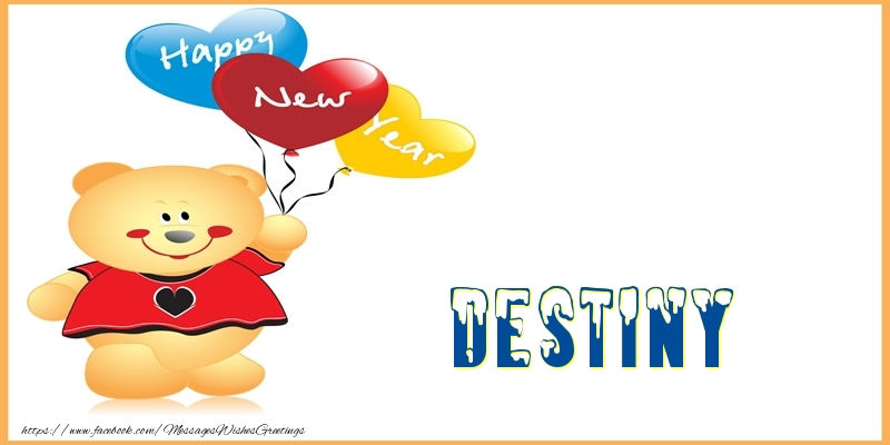 Greetings Cards for New Year - Happy New Year Destiny!