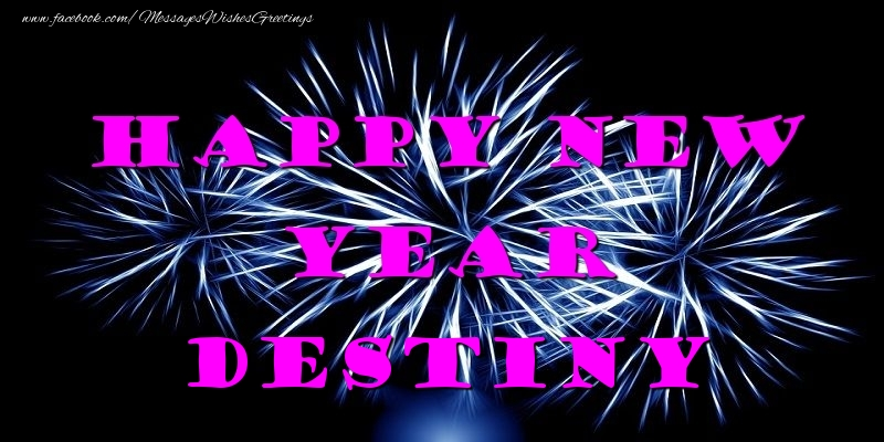 Greetings Cards for New Year - Happy New Year Destiny