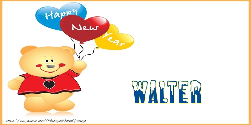 Greetings Cards for New Year - Happy New Year Walter!