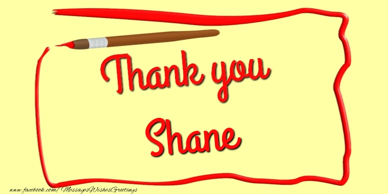 Thank you shane greetings cards thank you for shane greetings cards thank you thank you shane m4hsunfo Images