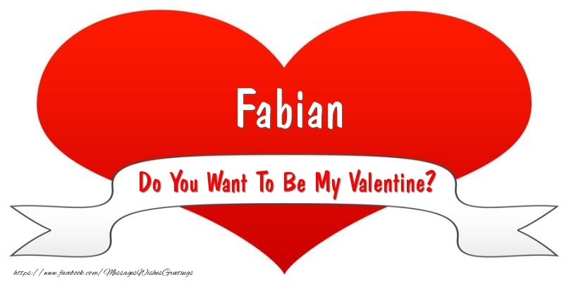 Greetings Cards for Valentine's Day - Fabian Do You Want To Be My Valentine?