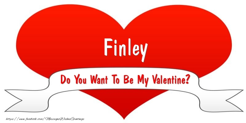 Greetings Cards for Valentine's Day - Finley Do You Want To Be My Valentine?