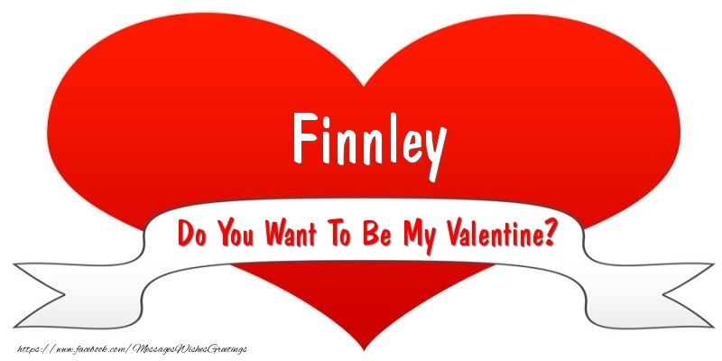 Greetings Cards for Valentine's Day - Finnley Do You Want To Be My Valentine?