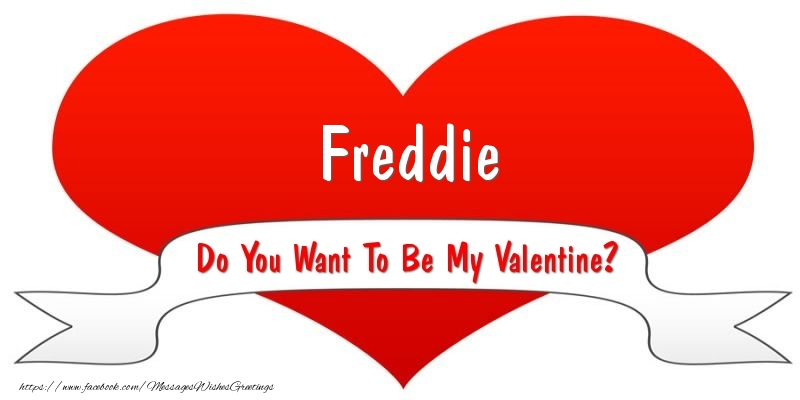 Greetings Cards for Valentine's Day - Freddie Do You Want To Be My Valentine?