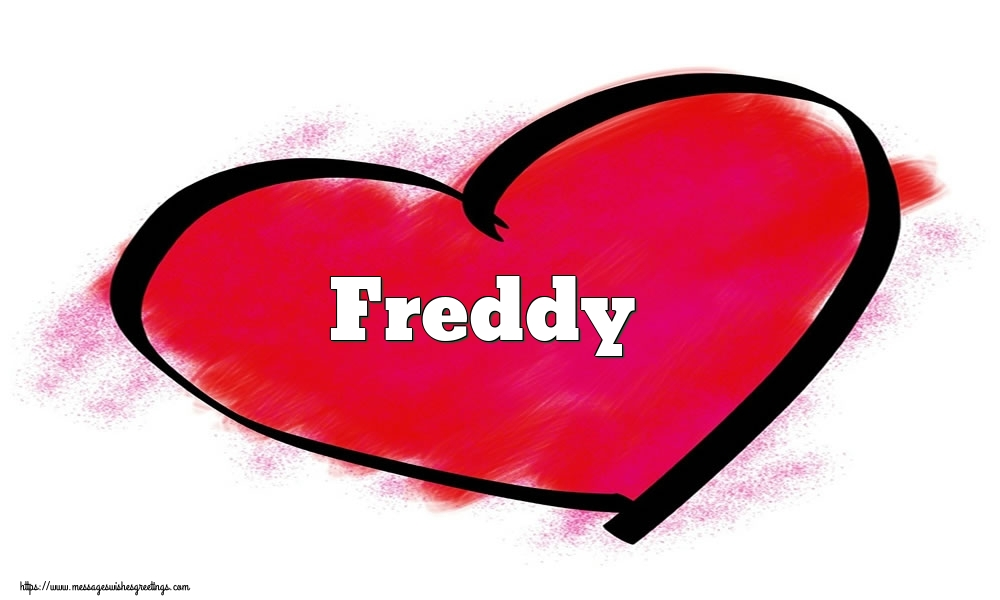Greetings Cards for Valentine's Day - Name Freddy in heart