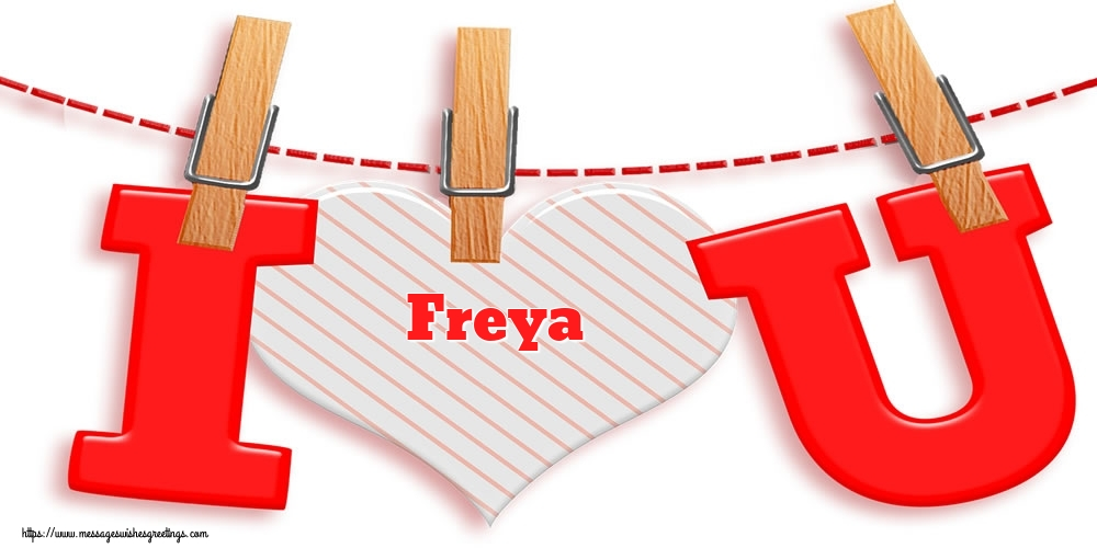 Greetings Cards for Valentine's Day - I Love You Freya