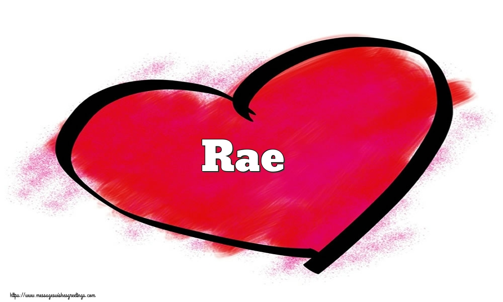 Greetings Cards for Valentine's Day - Name Rae in heart