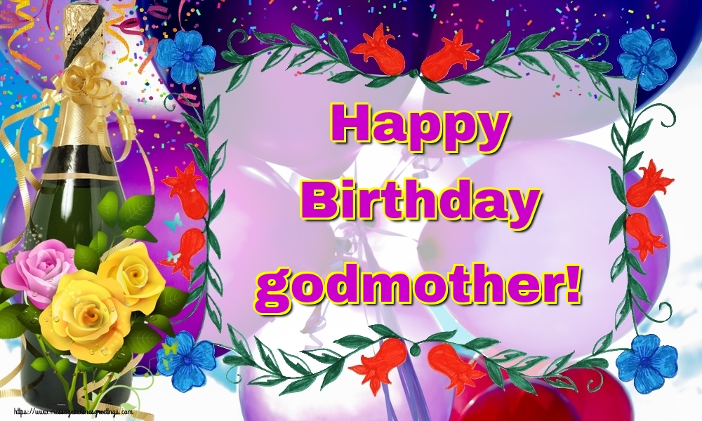 Greetings Cards for Birthday for Godmother - Happy Birthday godmother!