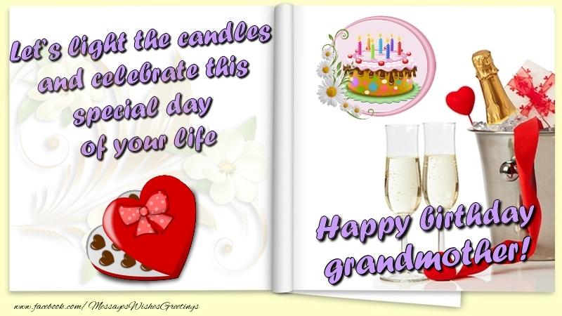 Greetings Cards for Birthday for Grandmother - Let's light the candles and celebrate this special day  of your life. Happy Birthday grandmother