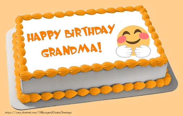 Greetings Cards for Birthday for Grandmother - Happy Birthday grandma! Cake