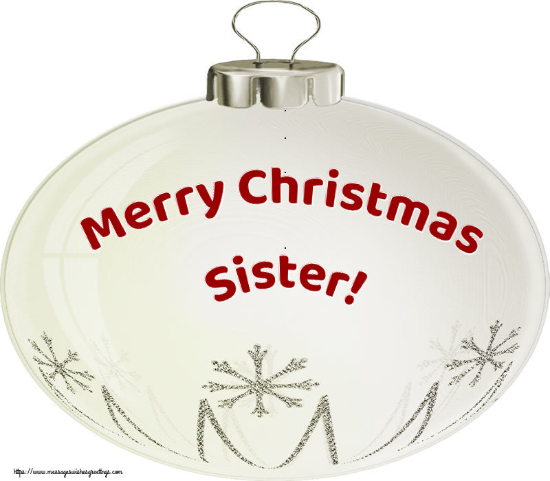 Greetings Cards for Christmas for Sister - Merry Christmas sister!