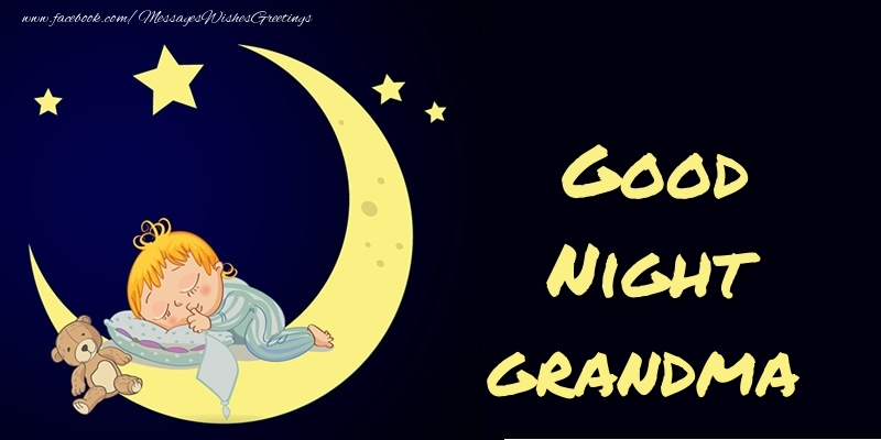 Greetings Cards for Good night for Grandmother - Good Night grandma