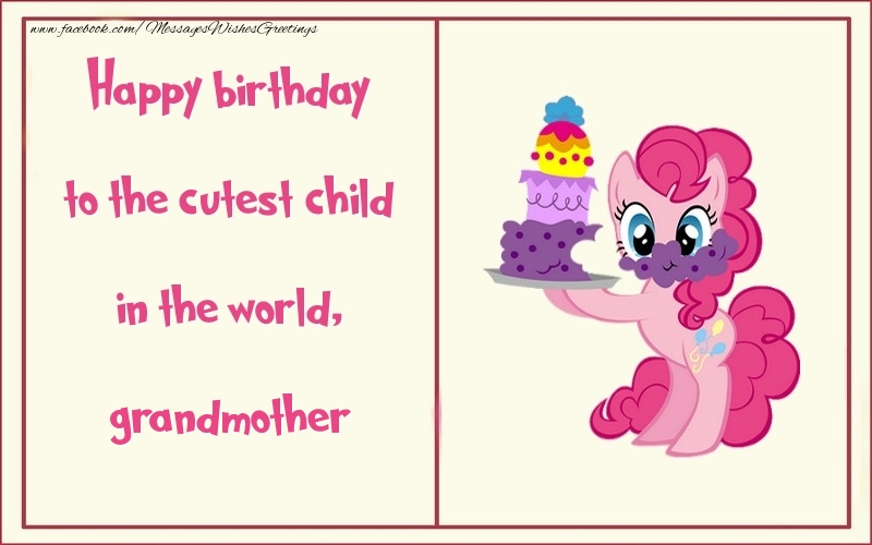 Greetings Cards For Kids For Grandmother Happy Birthday To The