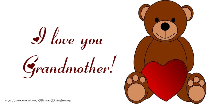 Greetings Cards for Love for Grandmother - I love you grandma!