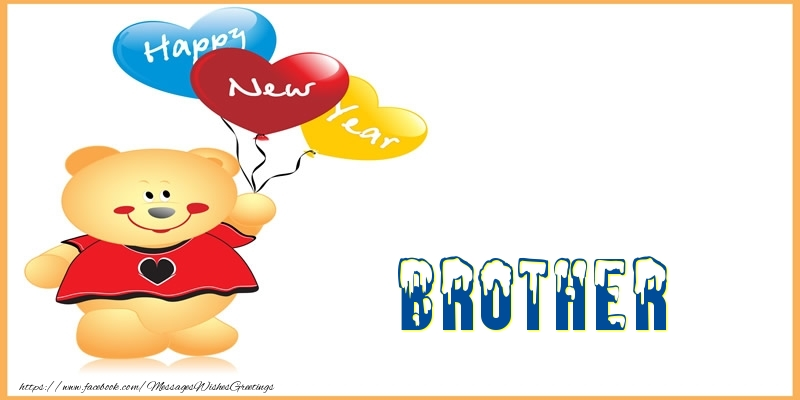 Greetings Cards for New Year for Brother - Happy New Year brother!