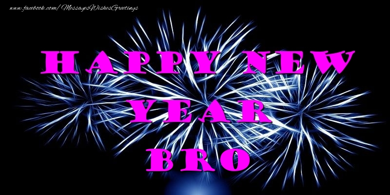 Greetings Cards for New Year for Brother - Happy New Year bro